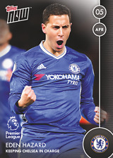 TOPPS NOW! 80 Premier League 2016/2017 Chelsea Eden Hazard 05 APRIL 16 17