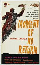 Moment of No Return, Stephen King-Hall 1960 Ballantine Paperback First Edition