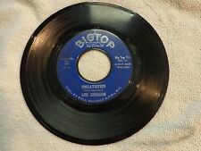 111...NORTHERN SOUL 45...LOU JOHNSON...UNSATISFIED...BIGTOP 101