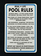 Real Life Pool Rules 12 inch by 18 inch indoor/outdoor metal sign