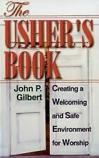 The Usher's Book: Creating a Welcoming and Safe Environment for Worship (Paperba