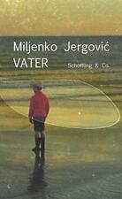 Vater von Miljenko Jergovic (2015, Gebundene Ausgabe) | Buch
