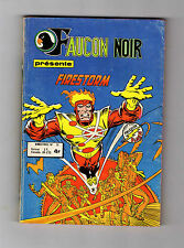 ► FAUCON NOIR N°10  FIRESTORM - COMICS POCKET - 1978