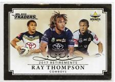 2018 NRL Traders Retirement (R 3 / 15) Ray THOMPSON Cowboys