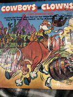 Cowboys & Clowns classic childrens Western songs educational lp vinyl record vtg