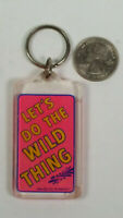 Lets Do The Wild Thing Keyring Keychain Rare Vintage