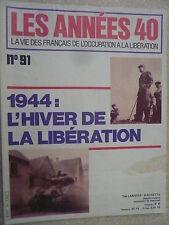 Les années 40 n° 91 SNCF la reprise du trafic. Reconstruire la NORMANDIE