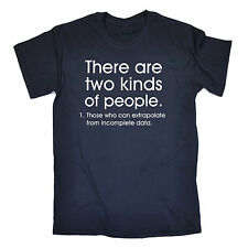 Two Kinds Of People Extrapolate T-SHIRT Geek Nerd Joke Top Gift birthday funny