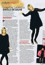 Coupure de presse Clipping 2011 Chantal Ladesou  (1 page)