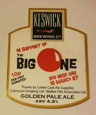 Beer pump clip badge KESWICK brewery THE BIG ONE real ale Comic Relief charity