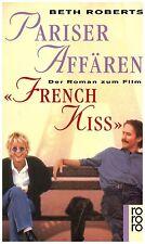 Beth Roberts - Pariser Affären (French Kiss)