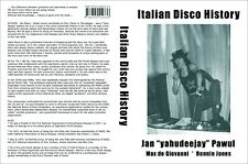 ITALIAN DISCO HISTORY (in english) - over 60 interviews with '70 - '80 DJs