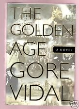 THE GOLDEN AGE- GORE VIDAL SIGNED 1ST/1ST HB-VERY GOOD CONDITION
