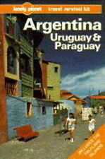 Argentina, Uruguay and Paraguay: A Travel Survival Kit (Lonely Planet Travel Sur