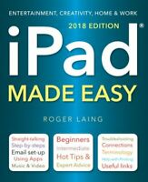 iPad Made Easy (2018 Edition) by Roger Laing 9781786647771 | Brand New