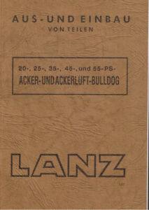 Reparaturanleitung Ein- & Ausbau Lanz Bulldog Glühkopf Traktor ~15012 01/1944