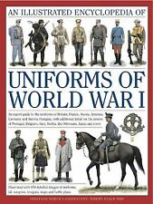 AN ILLUSTRATED ENCYCLOPEDIA OF UNIFORMS OF WORLD WAR I - NEW HARDCOVER BOOK