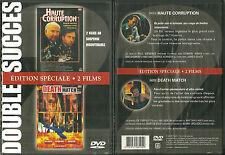 1 DVD 2 FILMS : DEATH MATCH ( KICK BOXING ) + HAUTE CORRUPTION avec G. KENNEDY