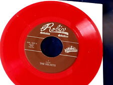 VELVETS~ I~~ RED WAX~ AT LAST~ RED ROBIN~MINT  ~ DOO WOP 45