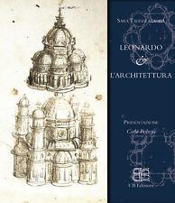 Leonardo & l'architettura CB Edizioni Firenze 2012