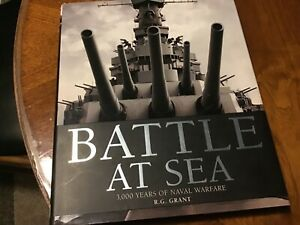 """First Edition """"Battle at Sea"""" by R. G. Grant 2008, Hardcover & Dust Jacket EC"""