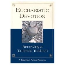 Eucharistic Devotion: Renewing a Timeless Tradition (Rev), Redemptorist Pastoral