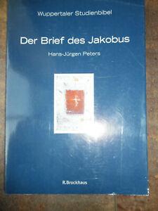 Wuppertaler Studienbibel Der Brief des Jakobus, Hans-Jürgen Peters