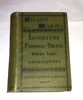 Atlante e Compendio di patologia, terapia e medicina legale - E. Golebiewski