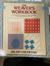 The Weaver's Workbook by Hilary Chetwynd, Trade Paperback