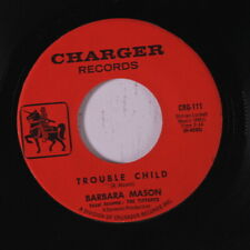 BARBARA MASON & LARKS: Trouble Child / Dedicated To You 45 (Crossover Deep Soul