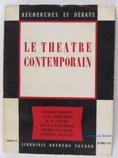Le Théâtre contemporain 1952 Recherches et Débats cahier n°2
