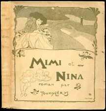 Edmond Dulac, Touny-Lerys : MIMI et NINA, 1902 - Edmund