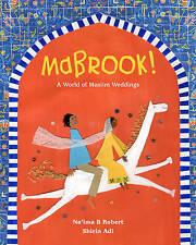 Mabrook! un Mundo De Bodas Musulmanes por na'ima B. Robert (tapa Dura, 2016)