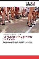 Comunicación y género: La Familia: La construcción de la identidad femenina (Spa