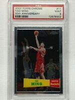 2007 Topps Chrome #11 Rockets 🔥 Yao Ming 🔥 PSA 9 NBA 50th Anniversary POP-3