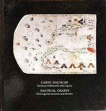 CARTE NAUTICHE DA MUSEI E BIBLIOTECHE DELLA LIGURIA - ED. ANALISI, 1988