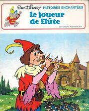 BD DEUX COQS D'OR--WALT DISNEY--HISTOIRES ENCHANTEES / LE JOUEUR DE FLUTE