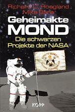 GEHEIMAKTE MOND - Die Schwarzen Projekte der NASA - Richard C. Hoagland BUCH