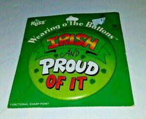 IRISH AND PROUD OF IT St Patrick's Day Pinback Button Pin FREE SHIP! RUSS- new