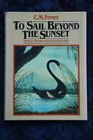 Finney - To Sail Beyond the Sunset HC/DJ natural history in australia 1699-1829