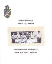 BOLTON WANDERERS 1951-1952 TEAM GROUP RARE ORIGINAL HAND SIGNED X 4 SIGNATURES