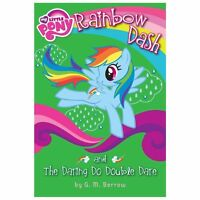 My Little Pony: Rainbow Dash and the Daring Do Double Dare by G. M. Berrow...