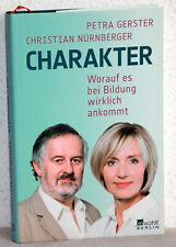 Gerster / Nürnberger - CHARAKTER - Worauf es bei der Bildung wirklich ankommt