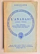 L'Anabasi libro terzo di Senofonte Ed.Dante Alighieri 1962