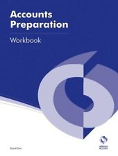 Accounts Preparation Workbook (AAT Accounting - Level 3 Diploma in Accounting),