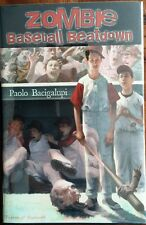 ZOMBIE BASEBALL BEATDOWN~PAOLO BACIGALUPI~A SIGNED, LIMITED EDITION 54 of 500
