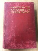 A Guide To The Antiquities Of Upper Egypt by by A. Weigall (Hardcover, 1913) 2E