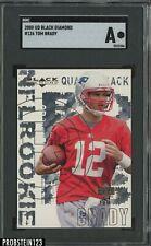 2000 UD Black Diamond #126 Tom Brady New England Patriots RC Rookie SGC
