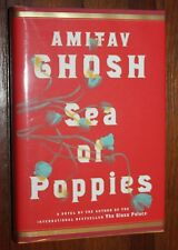 Sea of Poppies by Amitav Ghosh                  Signed/1st print
