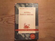 Libro Antiguo HISTORIA TRAGICO - MARITIMA - Bernardo Gomes de Brito - 1948